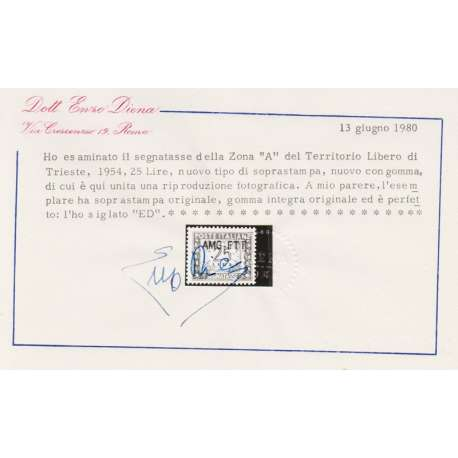 1954 TRIESTE 25 LIRE TASSE SOPRASTAMPA MODIFICATA CERTIFICATO G.I. (MHN) Colonie francobolli filatelia stamps