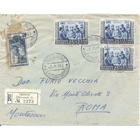 """1953 TRIESTE """"A"""" 3X 25 L CENTENARIO BELFIORE n163 + 5 L n92 SU BUSTA VIAGGIATA Colonie e Occupazioni francobolli filatelia s..."""