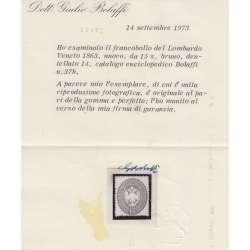 1863 LOMBARDO VENETO 15 s. BRUNO n.40 CERT. BOLAFFI G.O. MH* Lombardo Veneto francobolli filatelia stamps